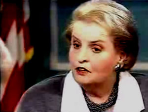 """ I think this is a very hard choice, but the price–we think the price is worth it."" - Madeleine Albright, ""60 Minutes"" back on May 12, 1996."