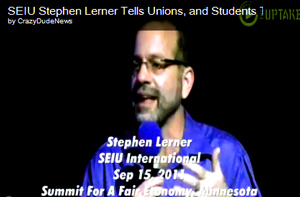 We Are Heroes, Who Need to Create a Crisis: SEIU's Stephen Lerner at Progressive Summit Tells Unions, Community Organizers and Students They Need to Escalate Protests, Break Laws, Occupy Abandoned Houses and Spread the Crisis All Over U.S.